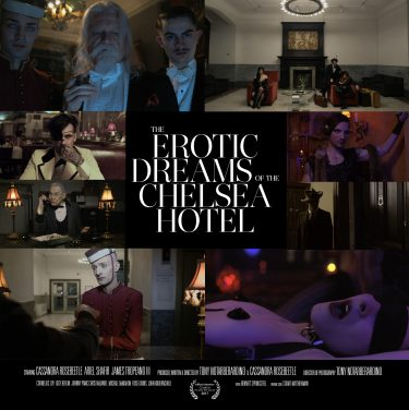 The Erotic Dreams of the Chelsea Hotel screening @ Chelsea Film Festival at AMC Loews 34th St.  | New York | New York | United States