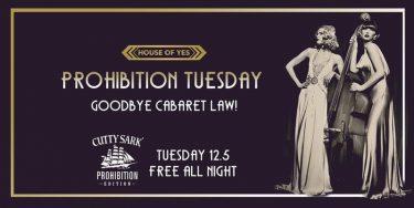 Prohibition Tuesday: Goodbye Cabaret Law! @ House of YES | New York | United States