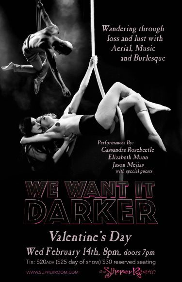 We Want it Darker @ The Slipper Room | New York | New York | United States